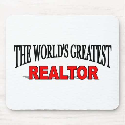 The World's Greatest Realtor Mouse Pad