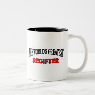 The World's Greatest Regifter Two-Tone Coffee Mug