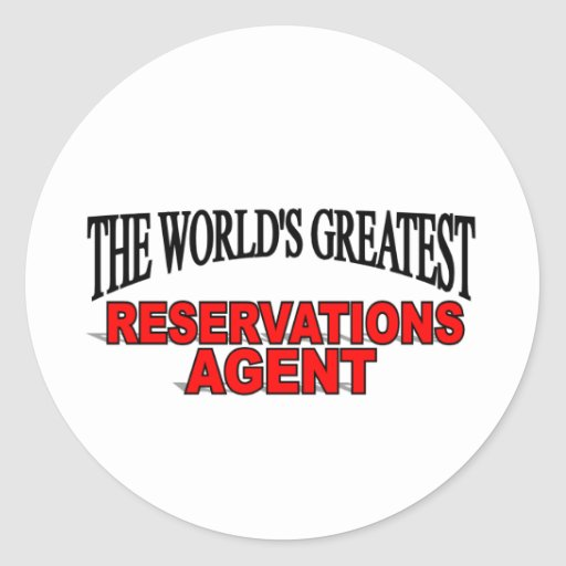 The World's Greatest Reservations Agent Classic Round Sticker