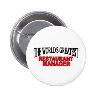The World's Greatest Restaurant Manager Pinback Button