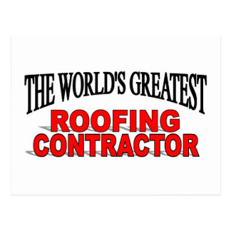 The World's Greatest Roofing Contractor Postcard