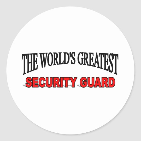 The World's Greatest Security Guard Classic Round Sticker