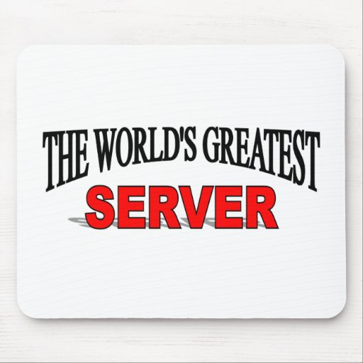 The World's Greatest Server Mouse Pad