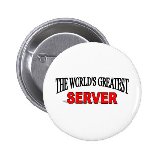The World's Greatest Server Pinback Button