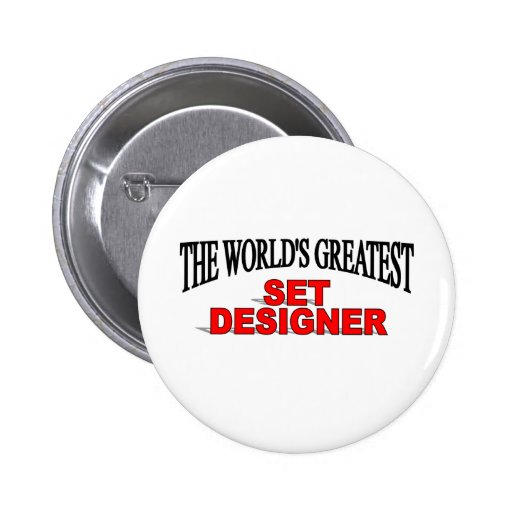 The World's Greatest Set Designer Button