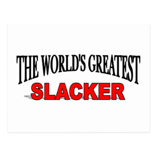 The World's Greatest Slacker Postcard