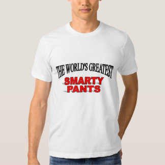 The World's Greatest Smarty Pants Tee Shirt