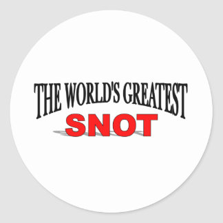 The World's Greatest Snot Classic Round Sticker