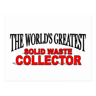The World's Greatest Solid Waste Collector Postcard