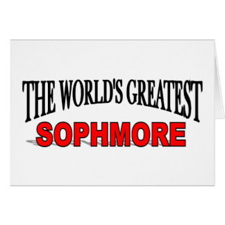 The World's Greatest Sophmore Card