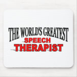 The World's Greatest Speech Therapist Mouse Pad