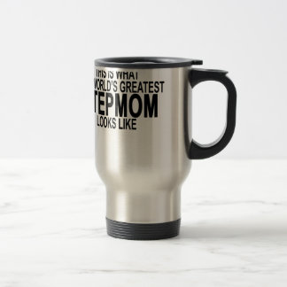 the worlds greatest stepmom looks like tshirts.png travel mug
