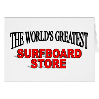 The World's Greatest Surf Board Store Card