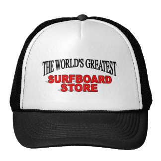 The World's Greatest Surf Board Store Trucker Hat