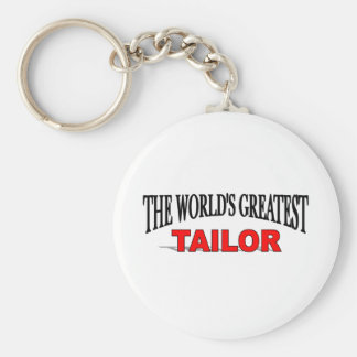 The World's Greatest Tailor Basic Round Button Keychain