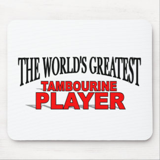 The World's Greatest Tambourine Player Mouse Pad