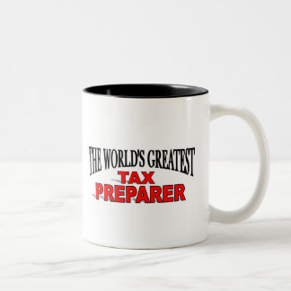 The World's Greatest Tax Preparer Two-Tone Coffee Mug