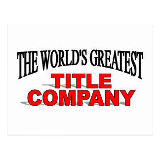The World's Greatest Title Company Postcard