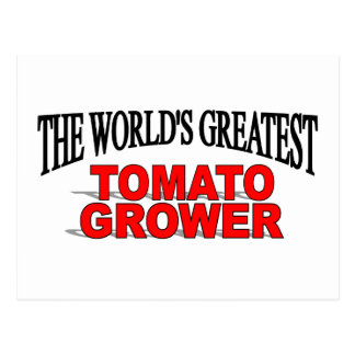The World's Greatest Tomato Grower Postcard