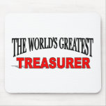 The World's Greatest Treasurer Mouse Pad