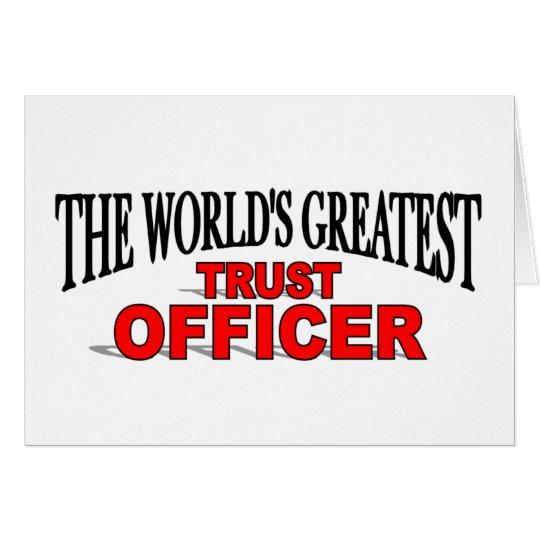 The World's Greatest Trust Officer Card