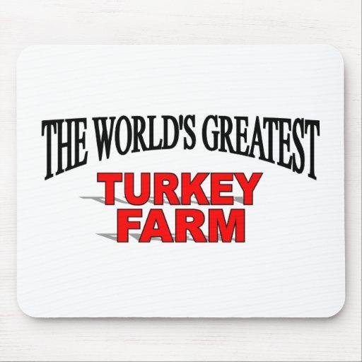 The World's Greatest Turkey Farm Mouse Pad