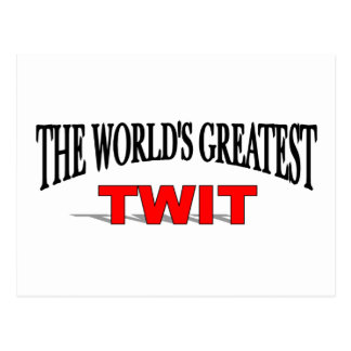 The World's Greatest Twit Postcard