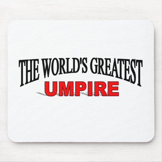 The World's Greatest Umpire Mouse Pad