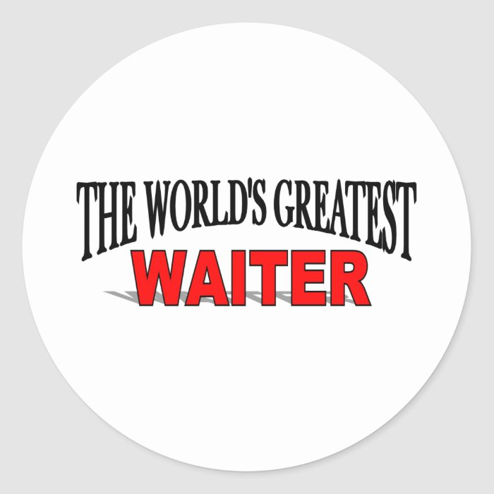 The World's Greatest Waiter Classic Round Sticker