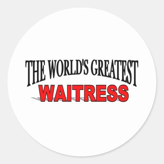 The World's Greatest Waitress Classic Round Sticker
