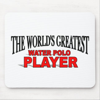 The World's Greatest Water Polo Player Mouse Mat