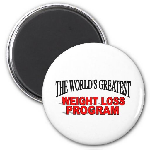The World's Greatest Weight Loss Program 2 Inch Round Magnet