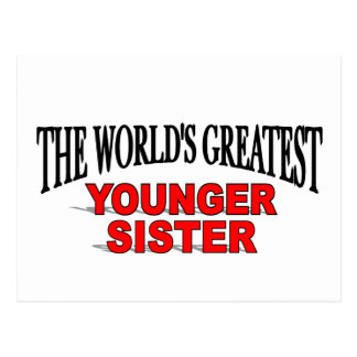 The World's Greatest Younger Sister Postcard