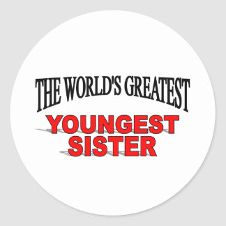 The World's Greatest Youngest Sister Classic Round Sticker