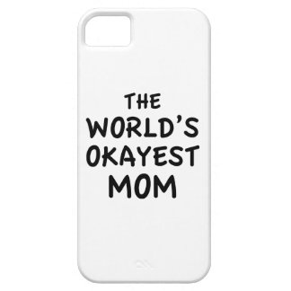 The World's Okayest Mom iPhone SE/5/5s Case