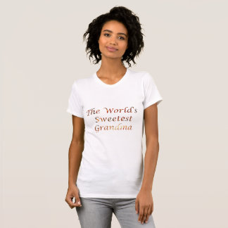 The World's Sweetest Grandma T-Shirt