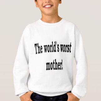 The Worst Mother Sweatshirt