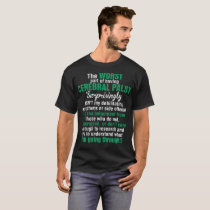 The Worst Part Having Cerebral Palsy Surprisingly T-Shirt