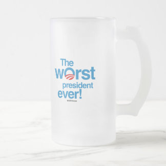 The worst president ever 16 oz frosted glass beer mug