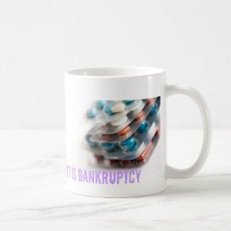 The worst side-effect is bankruptcy classic white coffee mug