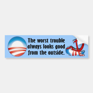 The Worst Trouble Bumper Sticker