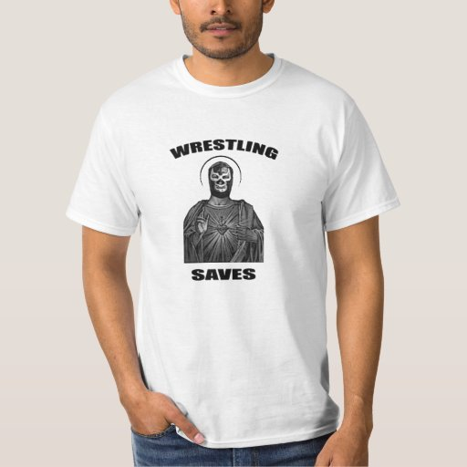 THE Wrestling Saves t-shirt