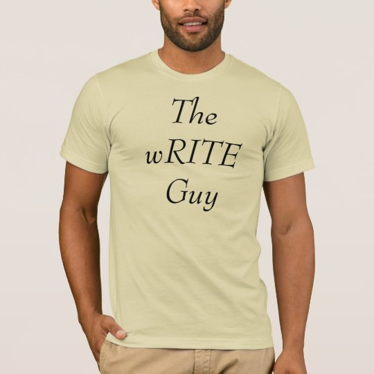 The wRITE Guy T Shirt
