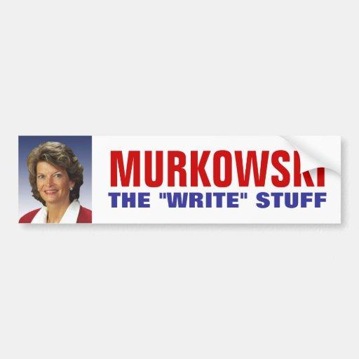 """The """"Write"""" Stuff - Lisa Murkowski Bumper Stickers"""