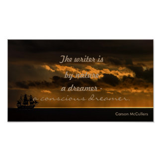 The writer is a conscious dreamer quote poster