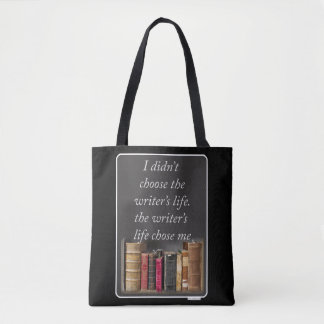 The Writers Life Quote Tote Bag