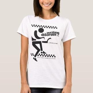 The Writing Disorder T-Shirt