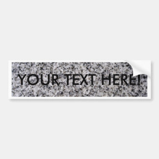 THE WRITING IS ON THE WALL SO TAKE IT FOR GRANITE! BUMPER STICKER