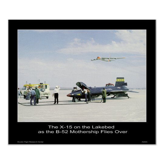 The X-15 on the Lakebed as the B-52 Mothership Poster
