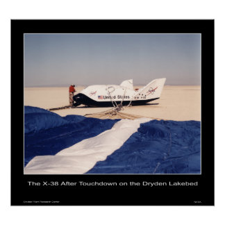 The X-38 after touchdown on the Dryden Lakebed Poster